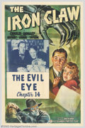 "Movie Posters:Serial, Iron Claw, The (Columbia, 1941). Chapter 14 ""The Evil Eye"" One Sheet (27"" X 41""). Director James Horne was one of the stable..."