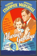 """Movie Posters:Drama, Always Goodbye (20th Century Fox, 1938). (40"""" X 60"""") Silk Screen. Barbara Stanwyck stars in this drama as an unwed mother wh..."""