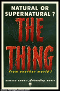 "Movie Posters:Science Fiction, The Thing From Another World (RKO, 1951). One Sheet (27"" X 41"").Adapted from William Campbell's novel, ""Who Goes There?"" T..."