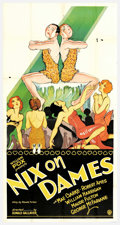 "Movie Posters:Comedy, Nix on Dames (Fox, 1929). Three Sheet (41"" X 81""). Mae Clarkeportrays Jackie Lee, a spicy vaudeville dancer, who comes betw..."