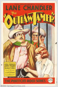"Movie Posters:Western, The Outlaw Tamer (Empire Films, 1935). One Sheet (27"" X 41""). Bornthe son of a horse rancher, Lane Chandler drifted into Lo..."