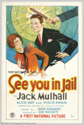 "Movie Posters:Comedy, See You in Jail (First National, 1927). One Sheet (27"" X 41""). JackMulhall stars as Jerry Marsden, son of millionaire, who ..."