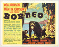 "Movie Posters:Adventure, Borneo (Universal, 1937). Half Sheet (22"" X 28""). This is adocumentary that records the terrain, flora, fauna and lifestyle..."