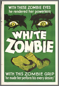 """White Zombie (United Artists, R-1938). One Sheet (27"""" X 41""""). This is the granddaddy of all zombie films! When..."""