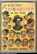 Modern Age (1980-Present):Alternative/Underground, R. Crumb Checklist by Don Fiene - Hardback (Boatner Norton Press,1981) Condition: VF. Here's an uncommon book that's highly...