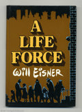 Books:Hardcover, Life Force by Will Eisner, A Limited Signed Edition 2/1250 (Kitchen Sink, 1988) Condition: NM. This hardcover graphic novel ...