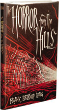 Books:First Editions, Frank Belknap Long: The Horror From the Hills. (Sauk City:Arkham House, 1963), first edition, 110 pages, dust jacket by...