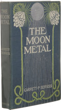 Books:First Editions, Garrett P. Serviss: The Moon Metal. (New York: Harper &Brothers Publishers, 1900), first edition, 164 pages, bound in ...
