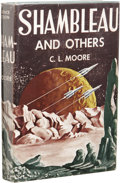 Books:First Editions, C. L. Moore: Shambleau and Others. (New York: Gnome Press,Inc., 1953), first edition, 224 pages, dust jacket by Ric Bin...