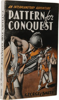 Books:First Editions, George O. Smith: Pattern for Conquest Armed ServicesEdition. (New York: Gnome Press, 1949), first edition, 252 page...