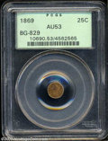 California Fractional Gold: , 1869 25C Liberty Round 25 Cents, BG-829, Low R.5, AU53 PCGS....