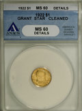 Commemorative Gold, 1922 G$1 Grant with Star--Cleaned--ANACS. MS60 Details....