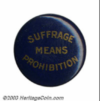 """Joining forces with the Prohibition movement. This 5/8"""" button is printed in gold on a blue background. It is inscr..."""