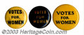 """Suffragette Material, Three """"Votes for Women"""" slogan pins. These include: 7/8"""" ... (3 items)"""