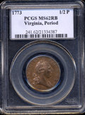 1773 1/2P Virginia Halfpenny, Period MS62 Red and Brown PCGS. Newman 25-M. Abundant mint Red color outlines the devices...