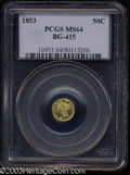 California Fractional Gold: , 1853 50C Liberty Round 50 Cents, BG-415, Low R.5, MS64 PCGS....