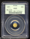 California Fractional Gold: , 1871 25C Liberty Octagonal 25 Cents, BG-714, R.3, MS65 PCGS....