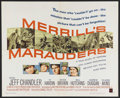 "Movie Posters:War, Merrill's Marauders (Warner Brothers, 1962). Half Sheet (22"" X28""). War. Starring Jeff Chandler, Ty Hardin, Peter Brown, Wi..."