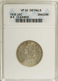 Bust Quarters: , 1835 25C --Cleaned--ANACS. VF30 Details. B-8. NGC Census: (31/302). PCGS Population (22/226). Mintage: 1,952,000. Numismedia...