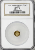 California Fractional Gold, 1876 25C Indian Round 25 Cents, BG-879, R.4, MS64 Prooflike NGC....