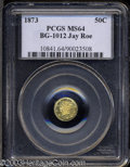 California Fractional Gold: , 1873 Liberty Round 50 Cents, BG-1012, High R.5, MS64 PCGS....