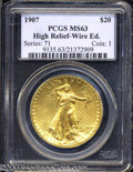 High Relief Double Eagles: , 1907 High Relief, Wire Rim MS63 PCGS. ...
