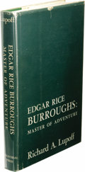 Books:First Editions, Richard A. Lupoff: Edgar Rice Burroughs: Master ofAdventure. (New York: Canaveral Press, 1965), first edition,295 page...
