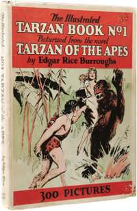 Edgar Rice Burroughs: The Illustrated Tarzan Book No. 1 Picturized From the Novel Tarzan of the Apes. (New York: Grosset...