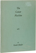 Books:First Editions, Eando Binder: Signed First Edition of The Cancer Machine.(Millheim, Pennsylvania: The Bizarre Series, nd [1940]), first...