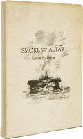 Books:Signed Editions, Louis L'Amour: Signed First Edition of Smoke From ThisAltar. (Oklahoma City: Lusk Publishing Company, 1939), firstedit...