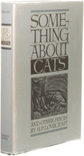 Books:First Editions, H. P. Lovecraft: Something About Cats and Other Pieces.(Sauk City: Arkham House, 1949), first edition, 305 pages, jacke...
