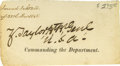 """Autographs:U.S. Presidents, Zachary Taylor Clipped Signature, """"Z. Taylor Bt Br Genl"""",3.5"""" x 2"""", probably Texas, ca. 1846. Bold on evenly toned pape..."""