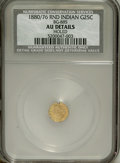 California Fractional Gold: , 1880/76 25C Indian Round 25 Cents, BG-885, R.3, --Holed--NCS. AUDetails. NGC Census: (0/19). PCGS Population (0/157). (#...