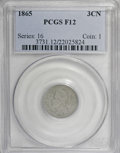 Three Cent Nickels: , 1865 3CN F12 PCGS. . PCGS Population (7/1614). NGC Census:(4/1329). Mintage: 11,382,000. Numismedia Wsl. Price for NGC/PCG...
