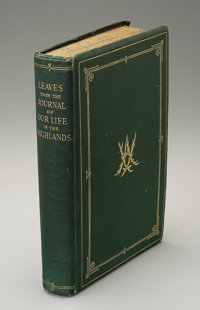 Book Signed by Queen Victoria  Leatherbound book entitled Leaves From The Journal of Our Lives, signed on the frontisp...