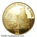 Mexico: , Mexico: Gold medal issued for the 1970 World Cup in Mexico, 44 mm,38.2 gm of .900 fine gold, Unc. with light hairlines, unlistedin...