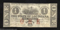 Obsoletes By State:Louisiana, 1862 $1 State of Louisiana, Baton Rouge, LA, Cr. 3, Extremely ...