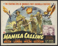 "Movie Posters:War, Manila Calling (20th Century-Fox, 1942). Half Sheet (22"" X 28"").War. Starring Lloyd Nolan, Carole Landis, Cornel Wilde and ..."