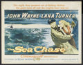 "Movie Posters:War, The Sea Chase (Warner Brothers, 1955). Half Sheet (22"" X 28""). WarAction. Starring John Wayne, Lana Turner, David Farrar, T..."