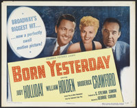 "Born Yesterday (Columbia, 1950). Half Sheet (22"" X 28"") Style A. Romantic Comedy. Starring Judy Holliday, Will..."