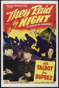 """Movie Posters:War, They Raid By Night (PRC, 1942). One Sheet (27"""" X 41""""). War.Starring Lyle Talbot, June Duprez, Victor Varconi, George N. Nei..."""