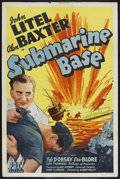 "Movie Posters:War, Submarine Base (PRC, 1943). One Sheet (27"" X 41""). War. StarringJohn Litel, Alan Baxter, Fifi D'Orsay, Eric Blore, George M..."