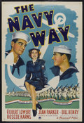 "Movie Posters:War, The Navy Way (Paramount, 1944). One Sheet (27"" X 41"") Style A. War.Starring Robert Lowery, Jean Parker, Bill Henry, Roscoe ..."