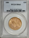 Liberty Eagles: , 1881 $10 MS63 PCGS. Breen-7003. The reverse legends are broadly diedoubled. A scarce and underappreciated variety. Boldly ...