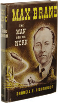 Books:First Editions, Darrell C. Richardson: Max Brand: The Man and His Work. (LosAngeles: Fantasy Publishing Co., Inc., 1952), first ed...