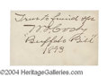 "Autographs, W.F. ""Buffalo Bill"" Cody Handwritten Signed Quote"