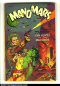 Golden Age (1938-1955):Science Fiction, Man O' Mars #1 (Fiction House, 1953) Condition: VG. Space Rangers.Maurice Whitman cover. Overstreet 2003 VG 4.0 value = $82...