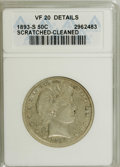 1893-S 50C --Cleaned, Scratched--ANACS. VF20 Details. NGC Census: (2/61). PCGS Population (1/80). Mintage: 740,000. Numi...