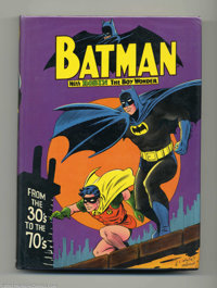 Batman From The 30's To The 70's - Hardback, Fourth Printing (Crown, 1975). Book dedicated almost entirely to reprints f...