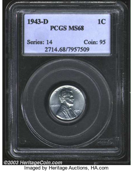 1943-D 1C MS68 PCGS  This is the nicest steel cent that     Lincoln